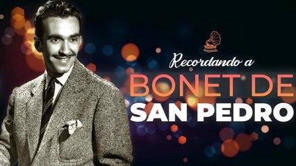 Bonet de San Pedro - Recordando a... Bonet de San Pedro