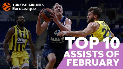 Top 10 Assists of February!
