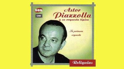 Astor Piazzolla - Quejas De Bandoneón