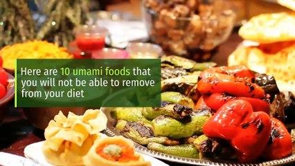10 foods with Umami flavor