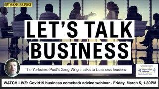 WATCH LIVE: Let's Talk Business - Covid19 comeback advice webinar Fri, March 5, 1.30PM