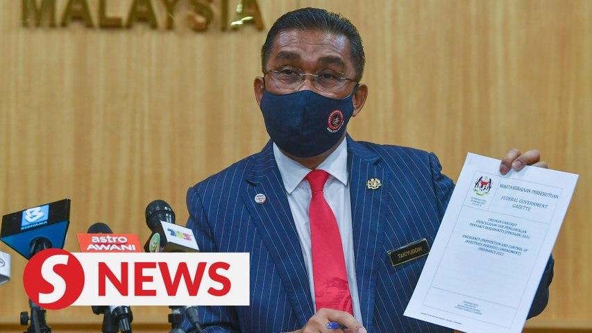 Takiyuddin: No Parliament sitting until Emergency ends Aug 1