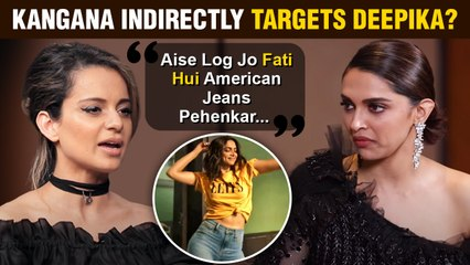Kangana Ranaut INDIRECTLY Targets Deepika Padukone For Her Recent Ad Controversy ?
