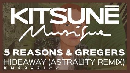 5 Reasons & Gregers - Hideaway (Astrality Remix)