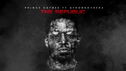 Prince Kaybee - The Republic