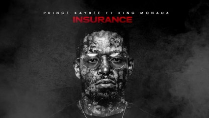 Prince Kaybee - Insurance