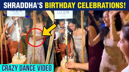 Shraddha Kapoor's Grand Birthday Celebration With BF Rohan Shrestha | DANCE At Brother's Wedding