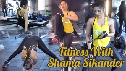 Fitness With Shama Sikander