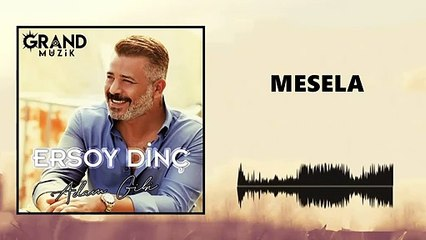 Ersoy Dinç - Mesela (Official Audio)