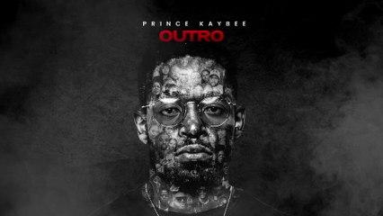 Prince Kaybee - Outro