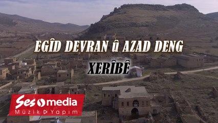 Egîd Devran, Azad Deng - Xerîbê - [Official Music Video © 2021 SesMedia]