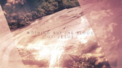 Carrie Underwood - Nothing But The Blood Of Jesus