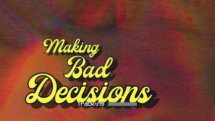Bea Miller - making bad decisions