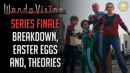 WandaVision (Episode Finale Breakdown): What The Hell Is Happening?