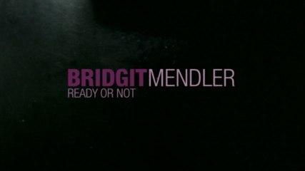 Bridgit Mendler - Ready or Not