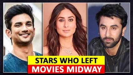 Kareena Kapoor, Sushant Singh Rajput, Ranbir Kapoor | Stars Who Left Movies Midway