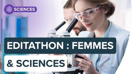Editathon : redonner leur place aux femmes de science sur Wikipédia   Futura