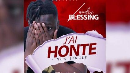 Landry Blessing - J'ai honte - audio