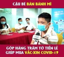 Cậu bé nghèo quyên góp tiền mua vaccine Covid-19