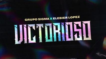 Grupo Sigma - Victorioso