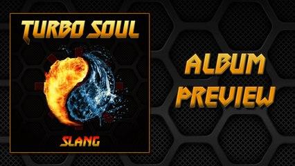 Turbo Soul Album Preview | Slang