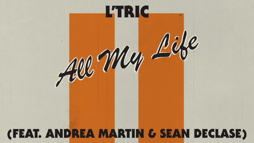 L'Tric - All My Life