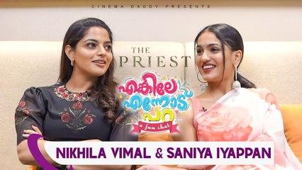 Enkile Ennod Para _|  Nikhila Vimal & Saniya Iyappan _|  Mammootty _|  The Priest Special Episode