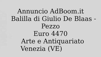 Balilla di Giulio De Blaas - Pezzo