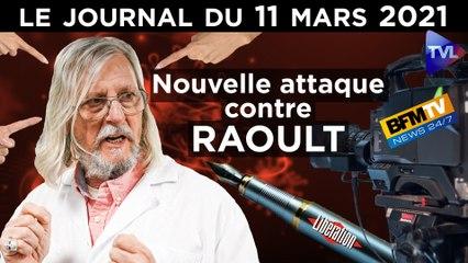 Raoult face à la fabrique du mensonge - JT du jeudi 11 mars 2021