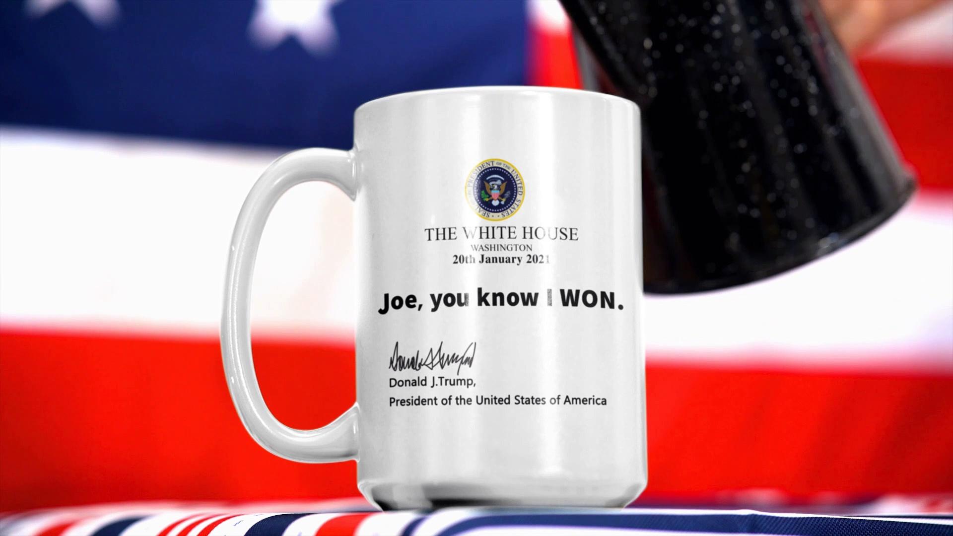 Trump The White House Joe You Know I Won Coffee Mug