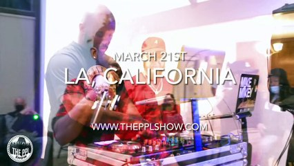THE PPL SHOW: LOS ANGELES MARCH 21st