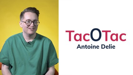 Tac-O-Tac : Antoine Delie