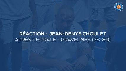 2020/21 Réaction - Jean-Denys Choulet après Chorale - Gravelines (76-89, JE J24)
