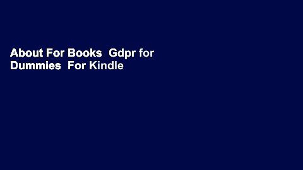 About For Books  Gdpr for Dummies  For Kindle