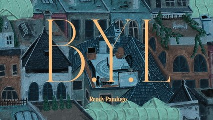Rendy Pandugo - B.Y.L