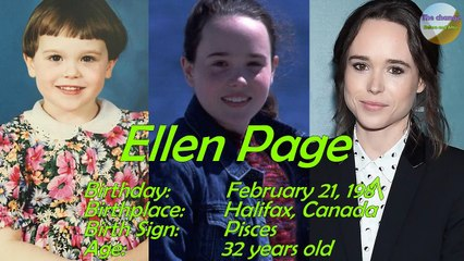 Ellen Page transformation From 1 to 32 Years old