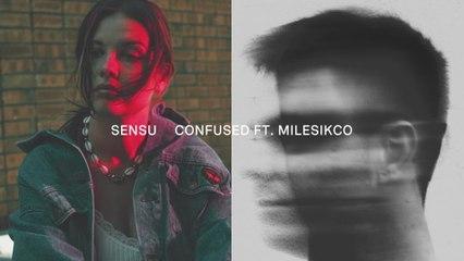 Sensu - Confused