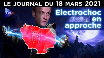 Confinement : le coup fatal de Macron ? - JT du jeudi 18 mars 2021