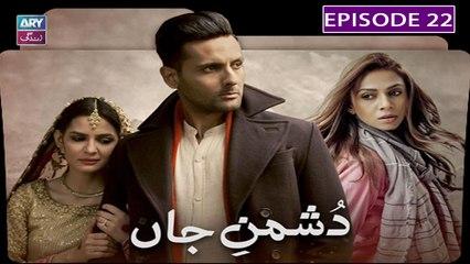 Dushman E Jaan - Episode 22 | Mohib Mirza & Madiha Imam | ARY Zindagi