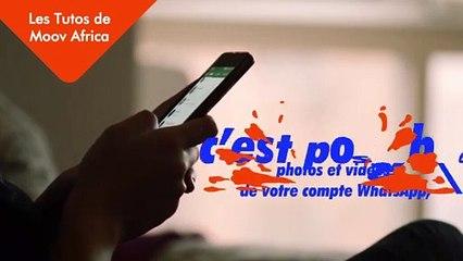 Moov Africa : Comment sauvegarder vos vidéo, et vos données whatsapp