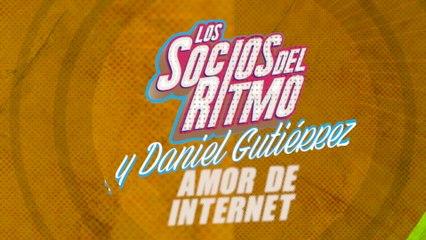 Los Socios Del Ritmo - Amor De Internet