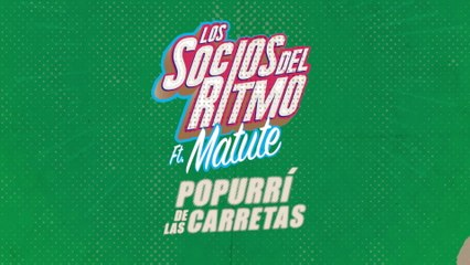 Los Socios Del Ritmo - Popurrí De Las Carretas
