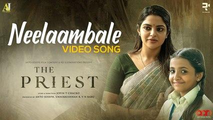 Neelaambale Video Song | The Priest  |_ Mammootty  |_ Rahul Raj | _ Jofin T Chacko _| Sujatha Mohan
