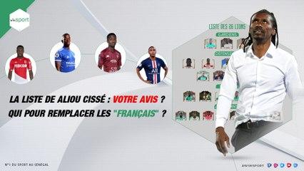 """La liste de Aliou Cissé : votre avis ? qui pour remplacer les """"français"""" ?"""