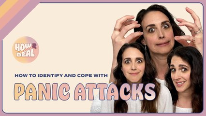 Having a Panic Attack? Here's How to Deal