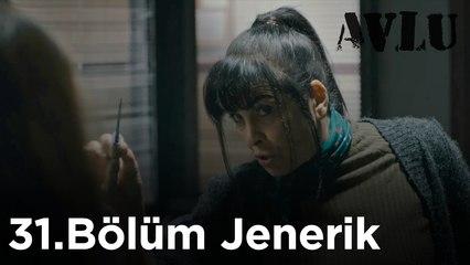Avlu - 31.Bölüm Jenerik
