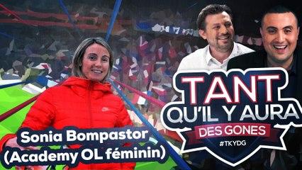 OL, Dijon, PSG, Ligue des champions, football féminin : TKYDG avec Sonia Bompastor