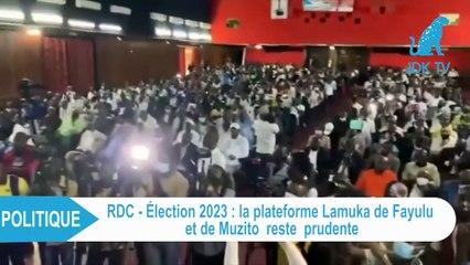 Election 2023 en RDC : la plateforme Lamuka de Fayulu et de Muzito reste prudente