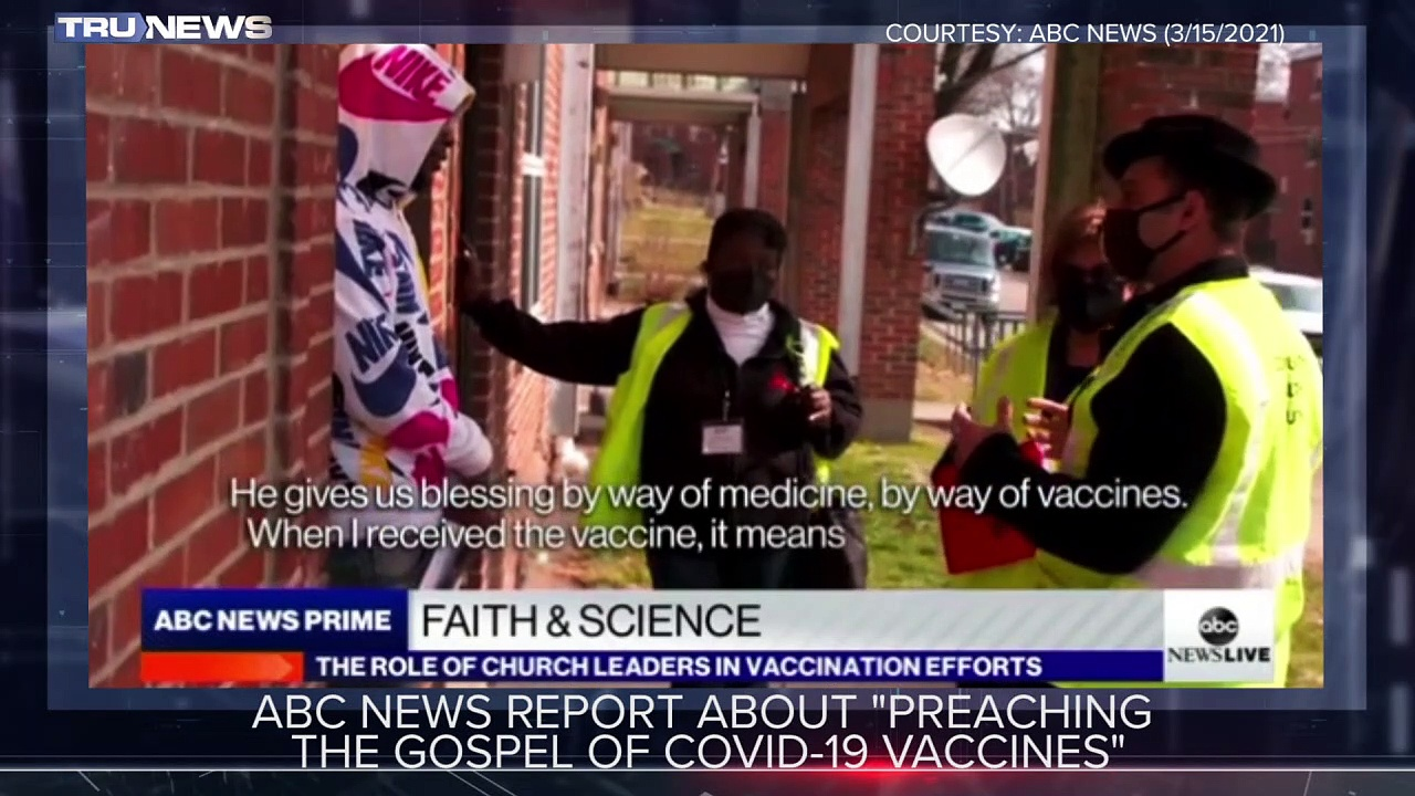 ABC News Report About Preaching the Gospel of COVID-19 Vaccines