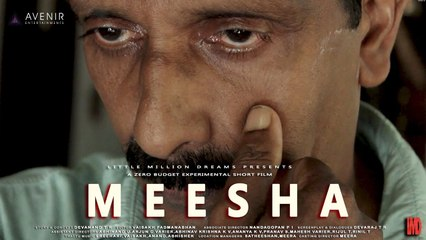 MEESHA Malayalam Short Film | Devaraj TR | Devanand T R